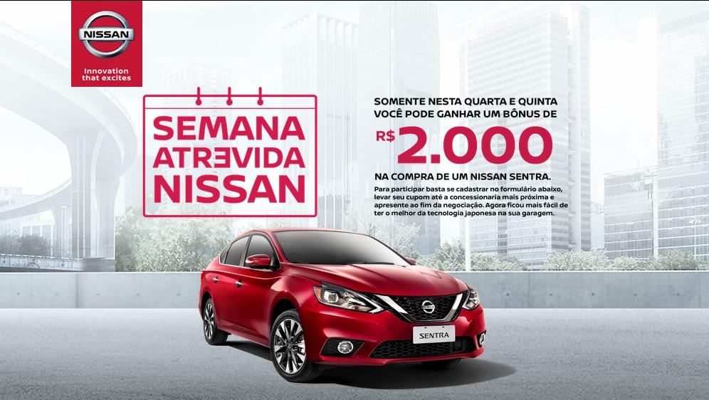 Semana Atrevida da Nissan dá bônus de R$ 2 mil na compra do Sentra