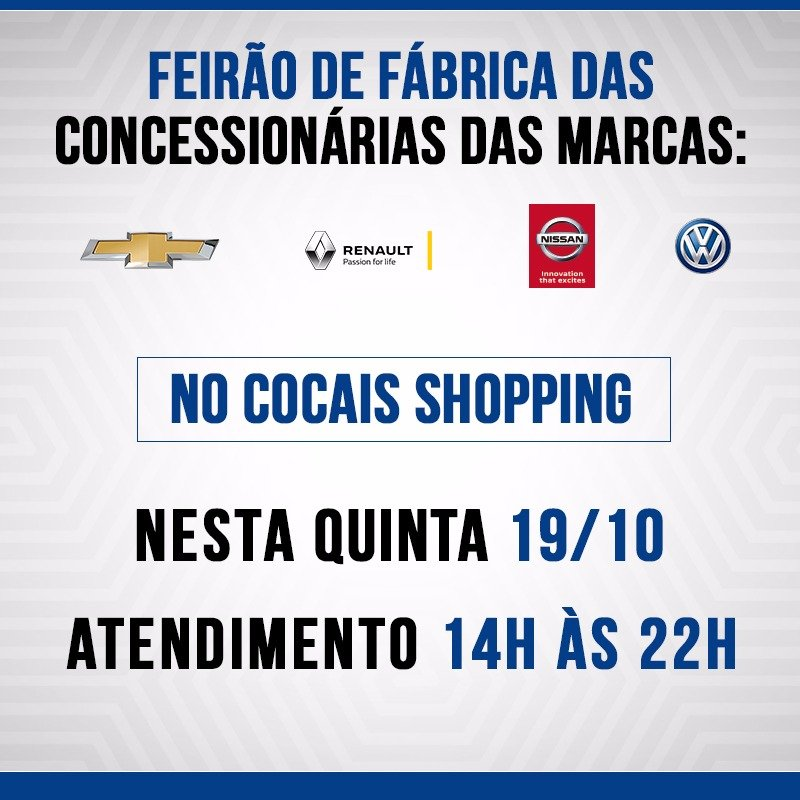 É hoje! Venha para o Feirão de Fábrica da Chevrolet, Volkswagen, Renault e Nissan no Cocais Shopping!