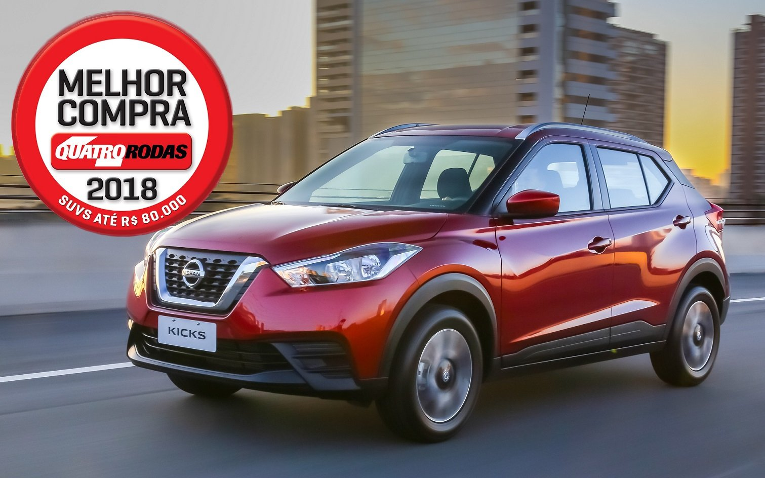 Nissan Kicks é escolhido a Melhor Compra 2018 entre SUVs de sua categoria pela revista Quatro Rodas