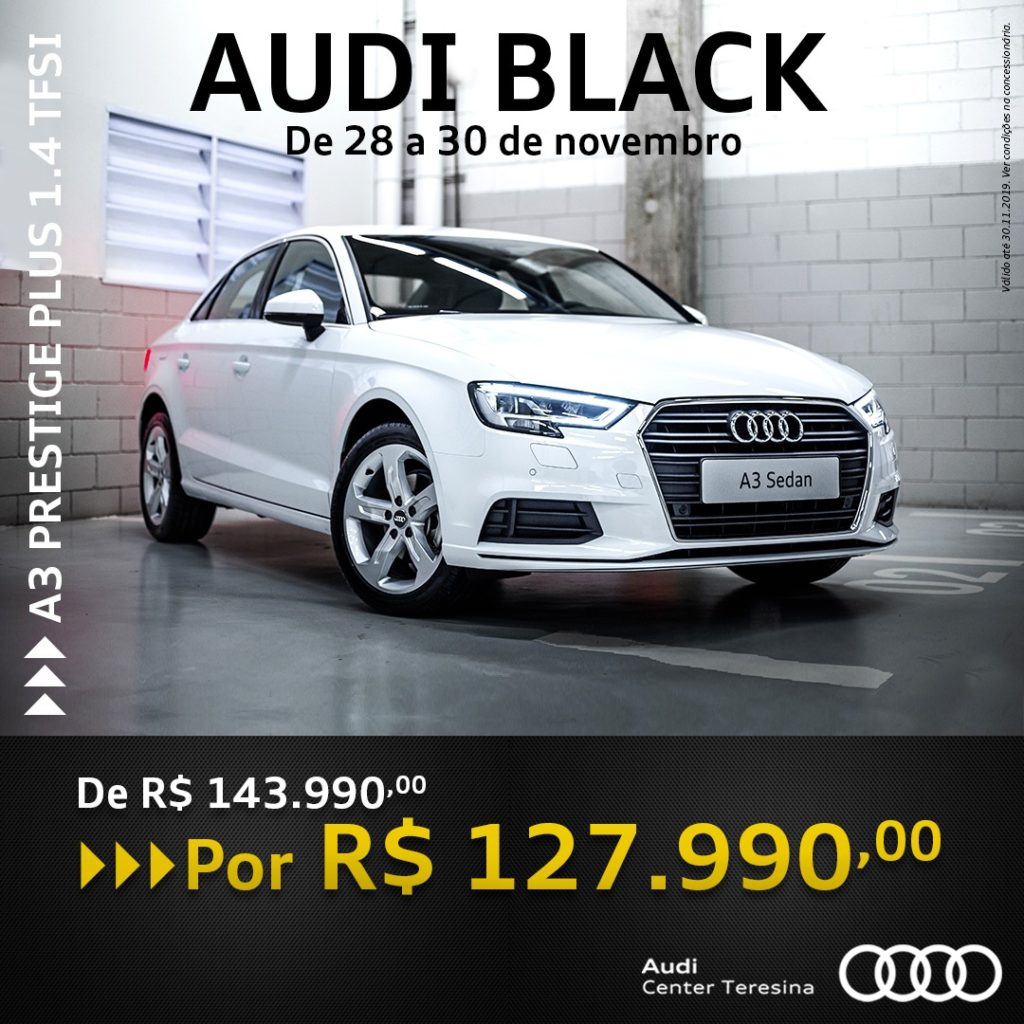 Audi Black: aproveite os maiores descontos para A3 e Q3 neste fim de semana!
