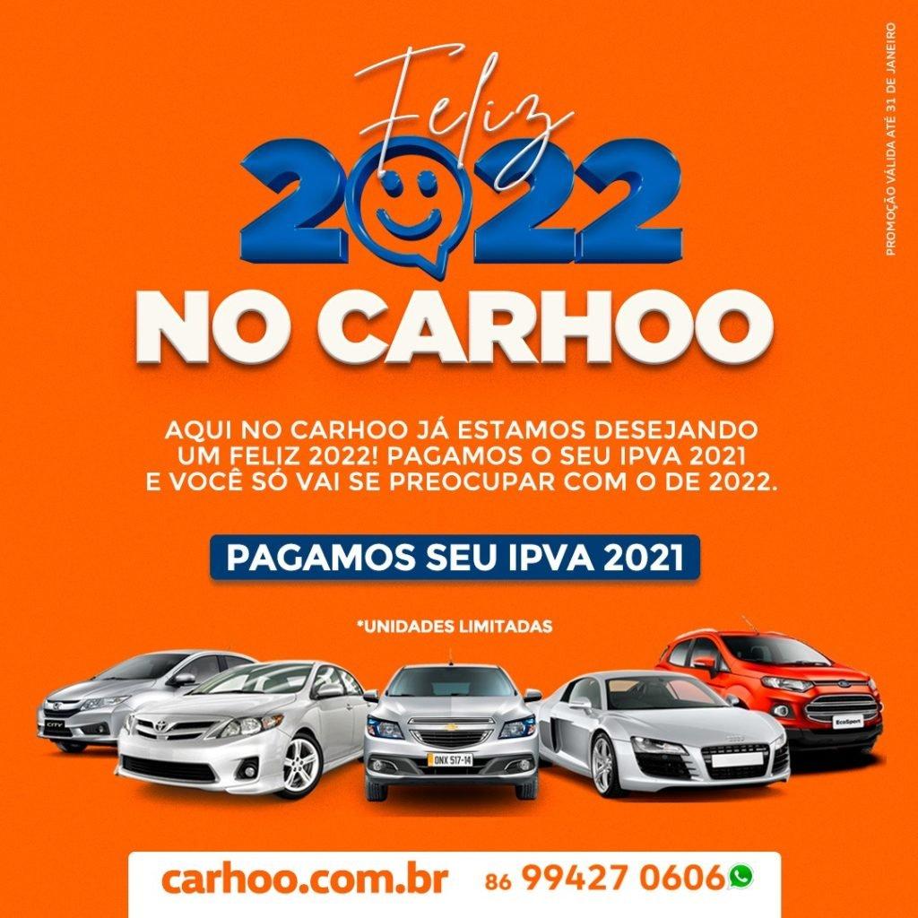 Feliz 2022 no Carhoo!! Na compra do seu seminovo, o IPVA vem pago!