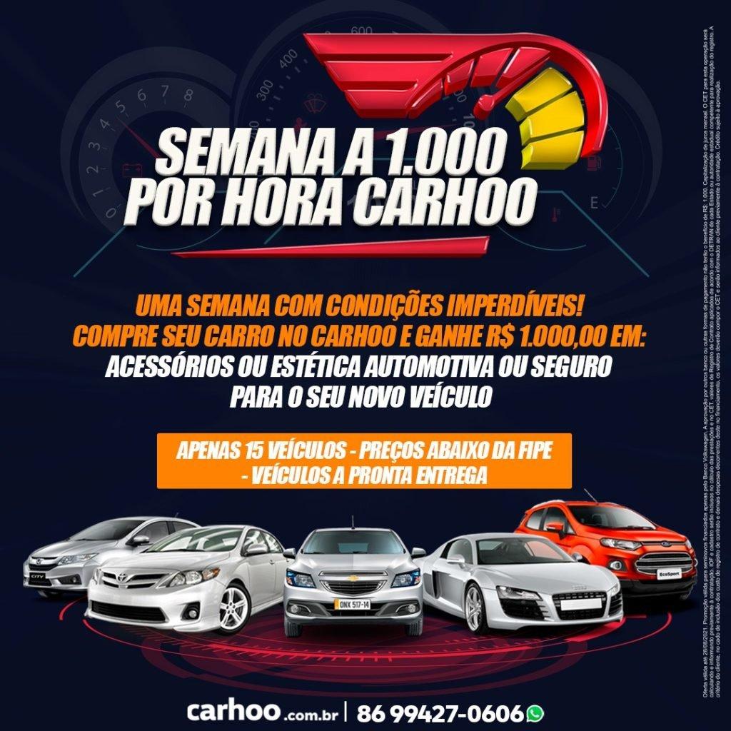 Semana a 1.000 por Hora Carhoo: bônus de R$ 1.000 para usar como quiser! Confira
